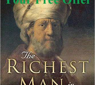 The Richest Man in Babylon and Your Free Offer