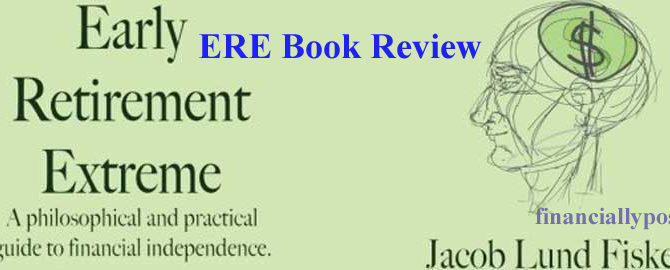 Early Retirement Extreme Book Review