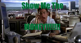 Show Me The Money (Jerry Maguire)